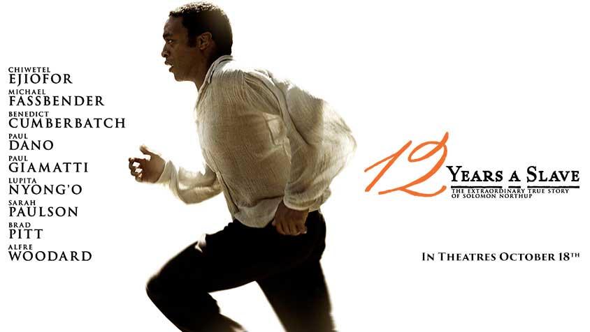 Twelve Years a Slave 2013 Academy Award-winning film